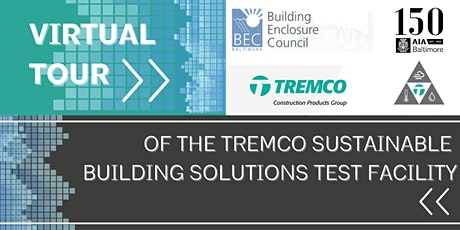 Virtual Tour of The  Tremco Sustainable Building Solutions Test Facility tickets