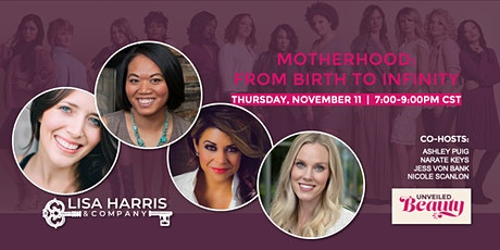 Unveiled Beauty - Motherhood: From Birth to Infinity tickets