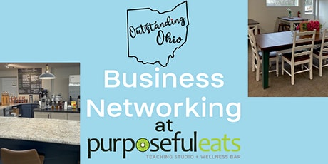 Outstanding Ohio Business Networking at Purposeful Eats tickets
