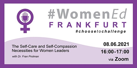 WomenEdDE Frankfurt Workshop Series with Dr. Fran Prolman Part 3 tickets