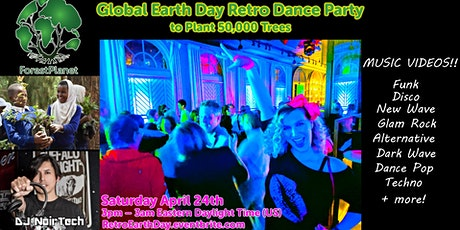 Global Earth Day Retro Dance Party to Plant 50,000 Trees tickets