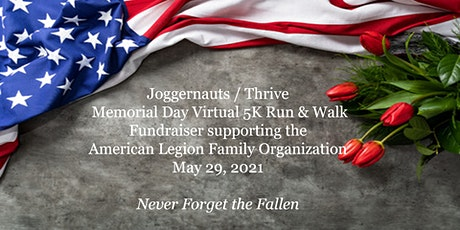 Lacey Joggernauts / THRIVE Memorial Day 5K Run & Walk (Virtual) tickets