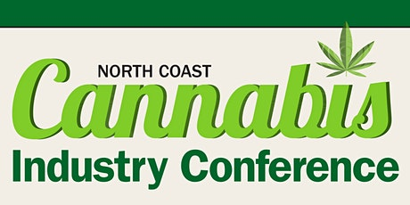North Coast Cannabis Industry Virtual Conference tickets
