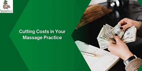 Cost Cutting Tips for Massage Therapists tickets