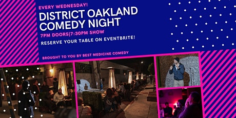 District Oakland Comedy Night (with Heaters and Distancing) tickets
