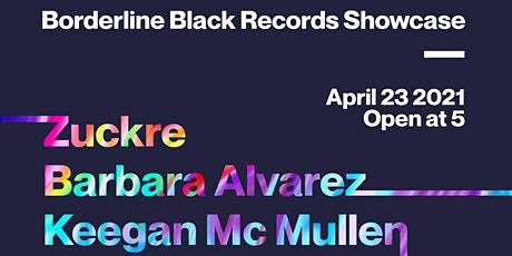 It Roof presents Borderline Black Records Showcase tickets