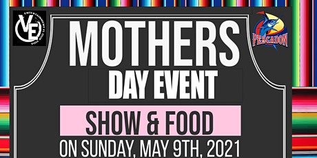 Mothers Day Event tickets