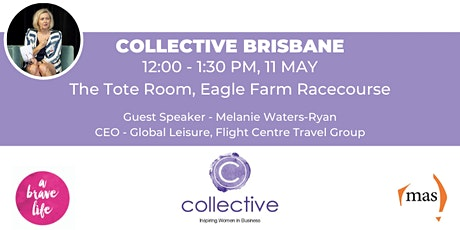 Collective - Inspiring Women in Business, Brisbane Networking Event tickets