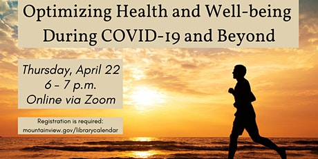 Optimizing Health and Well-being During COVID-19 and Beyond tickets