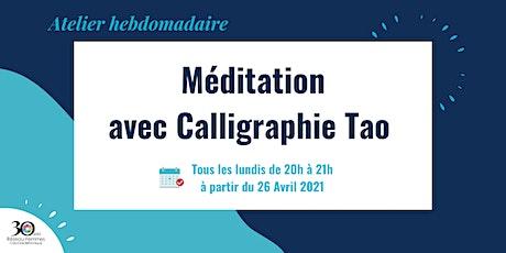 Méditation avec Calligraphie Tao billets