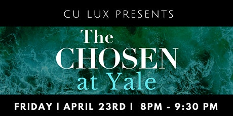 The Chosen at Yale tickets