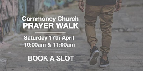 CARNMONEY PRAYER  WALK | 11:00am 17-04-21 tickets