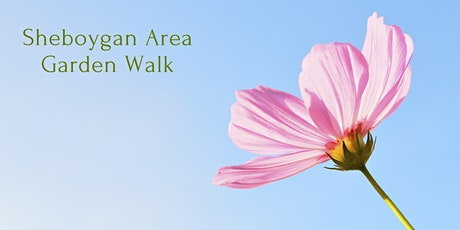 Sheboygan Area Garden Walk tickets