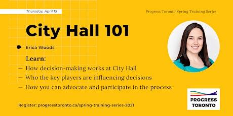 Spring Training Series: City Hall 101 tickets