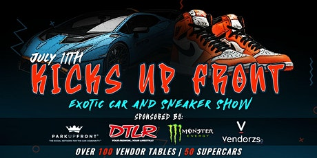 KicksUpFront   Exotic Car & Sneaker Convention tickets