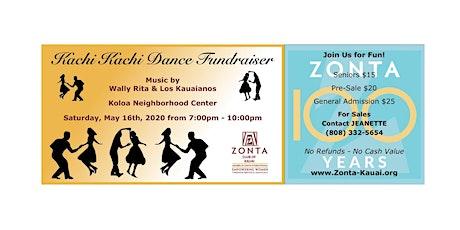 "Zonta Club of Kaua'i Presents ""Kachi Kachi Dance Fundraiser!"" tickets"