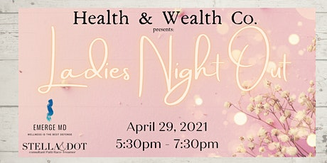 Ladies Night at Health & Wealth Co. tickets
