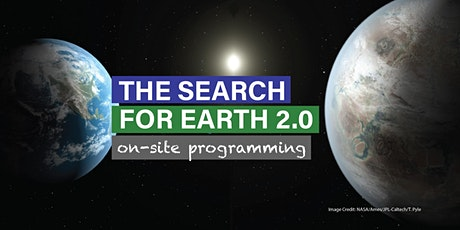 The Search for Earth 2.0 – Evening Family Programming tickets