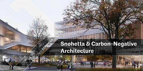 AIAD:COMMONS | Snøhetta & Carbon-Negative Architecture tickets