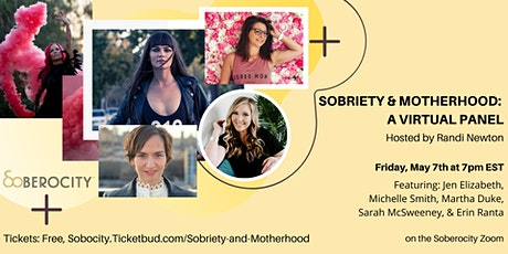 Sobriety and Motherhood: A Virtual Panel tickets