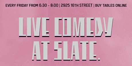 Live Outdoor Comedy at Slate tickets