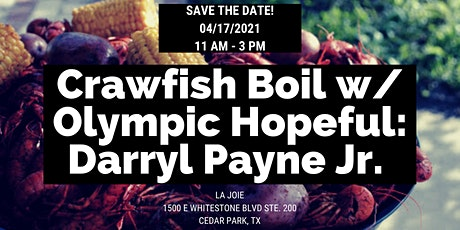 Crawfish Boil @ La Joie w/ Olympic Hopeful: Darryl Payne Jr. tickets
