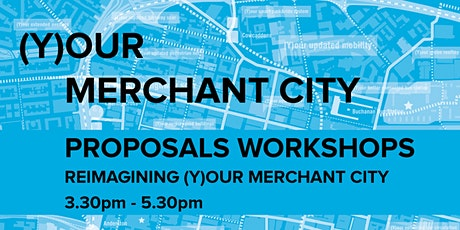 (Y)our Merchant City Proposals Workshop - Reimagining Merchant City tickets