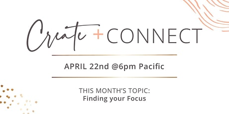 Create + Connect April 22nd tickets