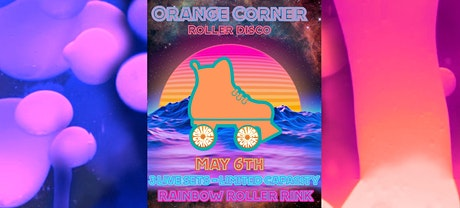 Orange Corner LIVE at the Rainbow Roller Rink tickets