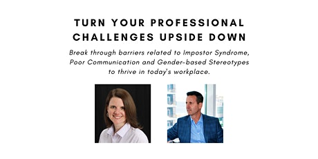 Turn Your Professional Challenges Upside Down tickets