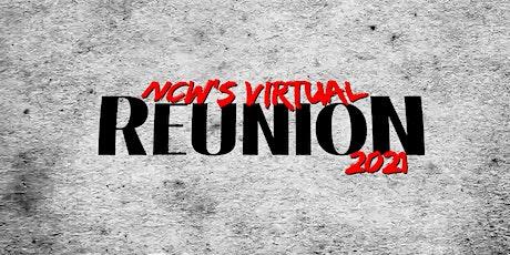 NCW's Virtual REUNION 2021 tickets