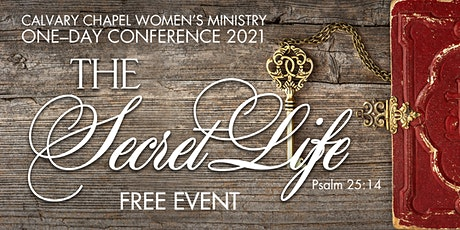 The Secret Life — Psalm 25:14 tickets
