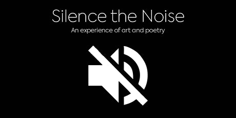Silence the Noise tickets