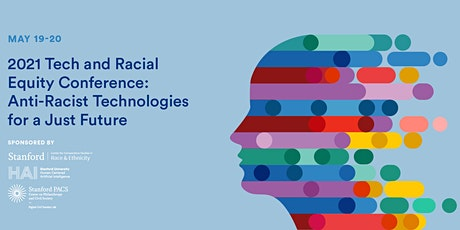 Tech & Racial Equity Conference: Anti-Racist Technologies for a Just Future entradas