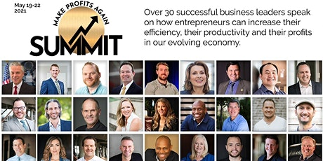 Make PROFIT AGAIN Summit - Attention Business Owners!! tickets