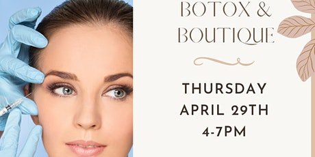 Botox & Boutique Night tickets