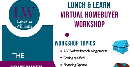 Virtual Lunch & Learn Homebuyer workshop tickets