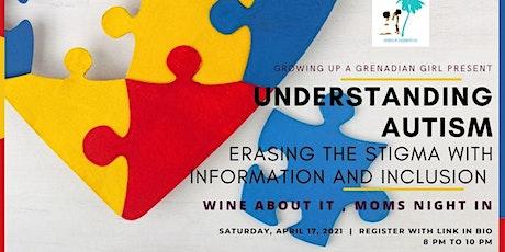Wine About It, Moms Night In - Understanding Autism tickets
