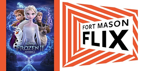 FORT MASON FLIX: Frozen II tickets