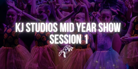 KJ Studios Mid year show- SESSION 1 tickets