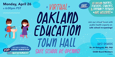 Oakland Education Town Hall: Safe School Re-Opening + Oakland Public Health tickets