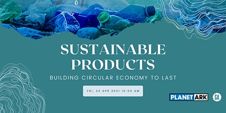 Sustainable Products - Building Circular Economy to Last tickets