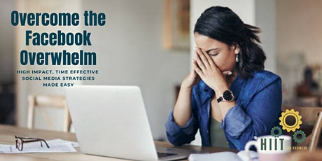 Overcoming the Facebook Overwhelm tickets
