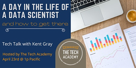 Tech Talk: A Day in the Life of a Data Scientist, and How to Get There tickets