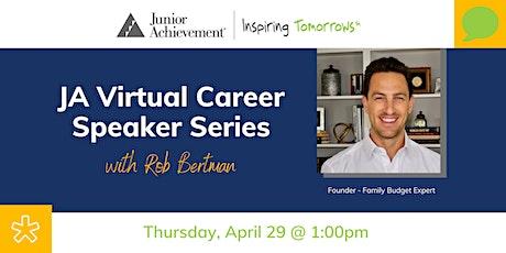 Copy of JA Virtual Career Speaker Series with Rob Bertman tickets