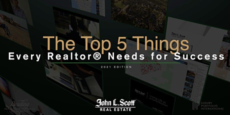 The Top 5 Things for Success in Real Estate - 2021 Edition tickets