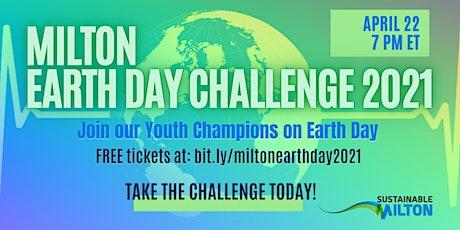 Milton Earth Day Challenge 2021 Webinar tickets