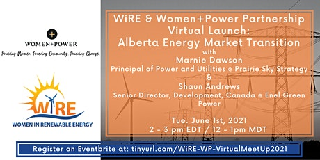 WiRE & Women+Power Joint Webinar: Alberta Energy Market Transition tickets