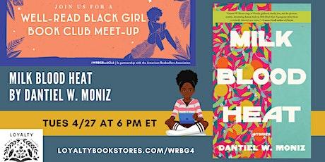 Well-Read Black Girl Book Club chats MILK BLOOD HEAT tickets