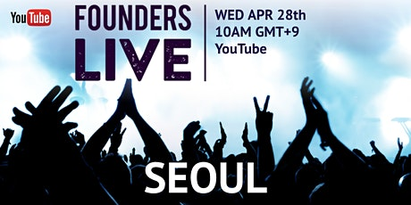 Founders Live Seoul Launch Event tickets